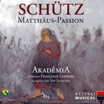 SCHÜTZ Matthäus Passion Akademia