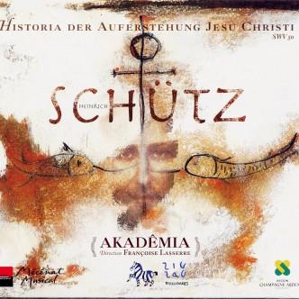cd SCHÜTZ histoire de la résurrection Akademia
